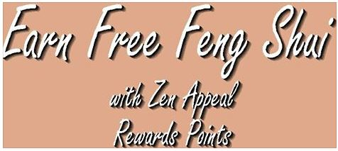 Earn Free Feng Shui with Zen Appeal Reward Points