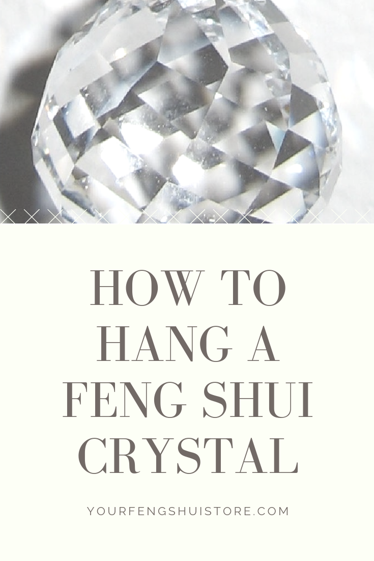 How to Hang a Feng Shui Crystal